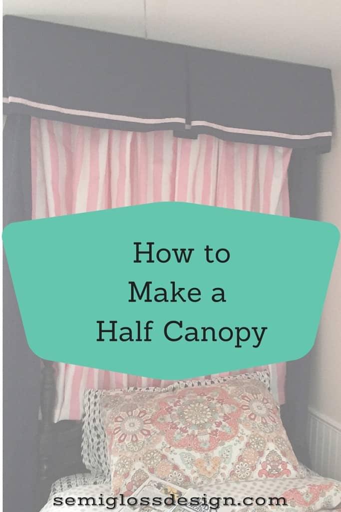 Half canopy tutorial semigloss design for How to make a canape