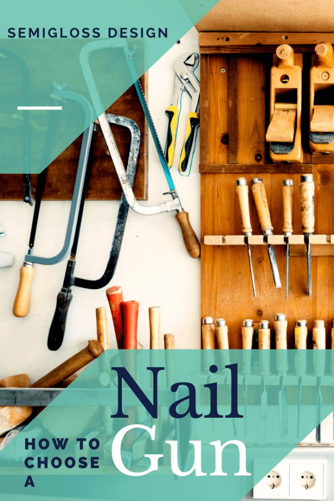 how to choose a nail gun