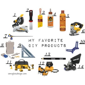 My favorite DIY products and tools