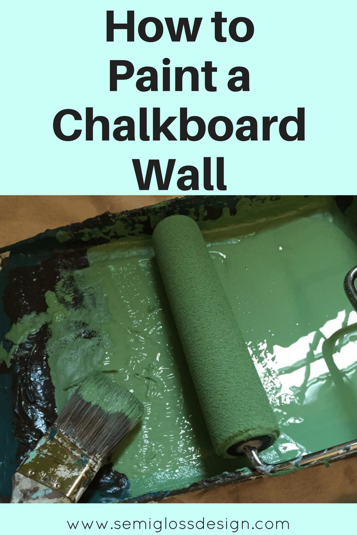 how to paint a chalkboard wall semigloss design. Black Bedroom Furniture Sets. Home Design Ideas