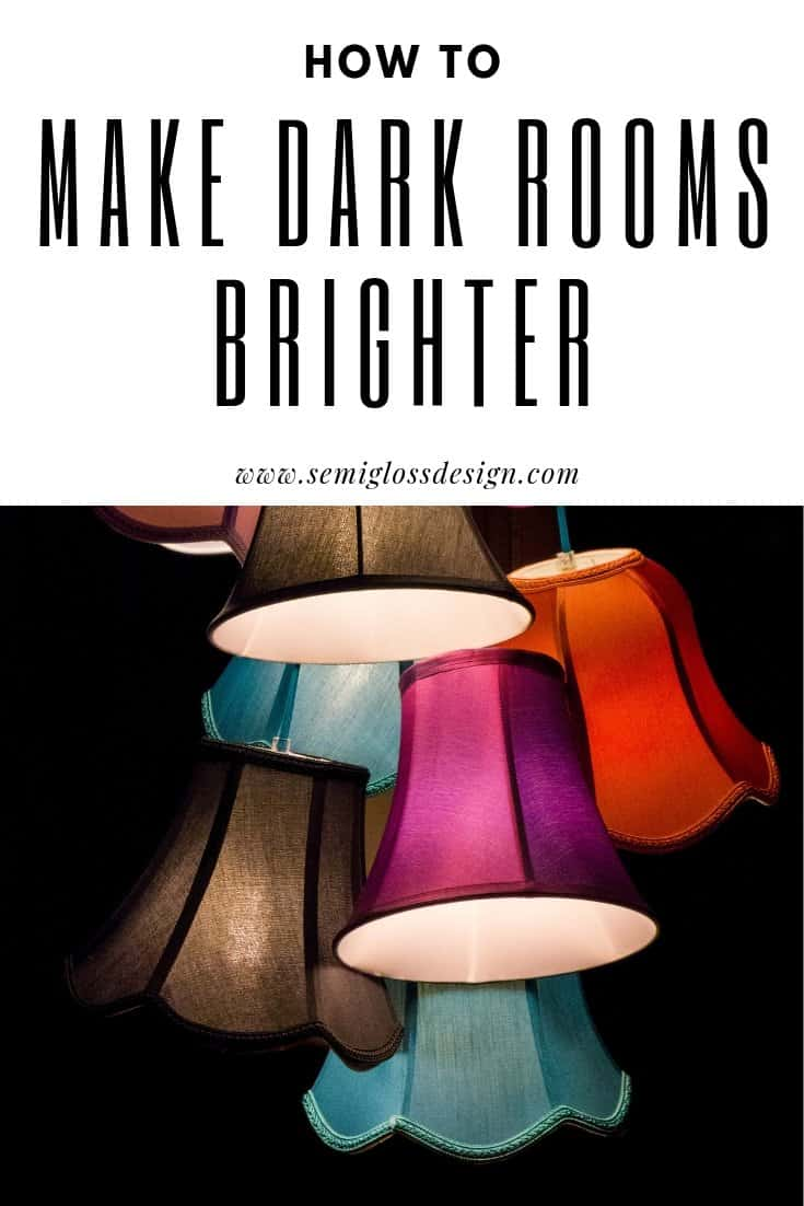 make dark rooms brighter