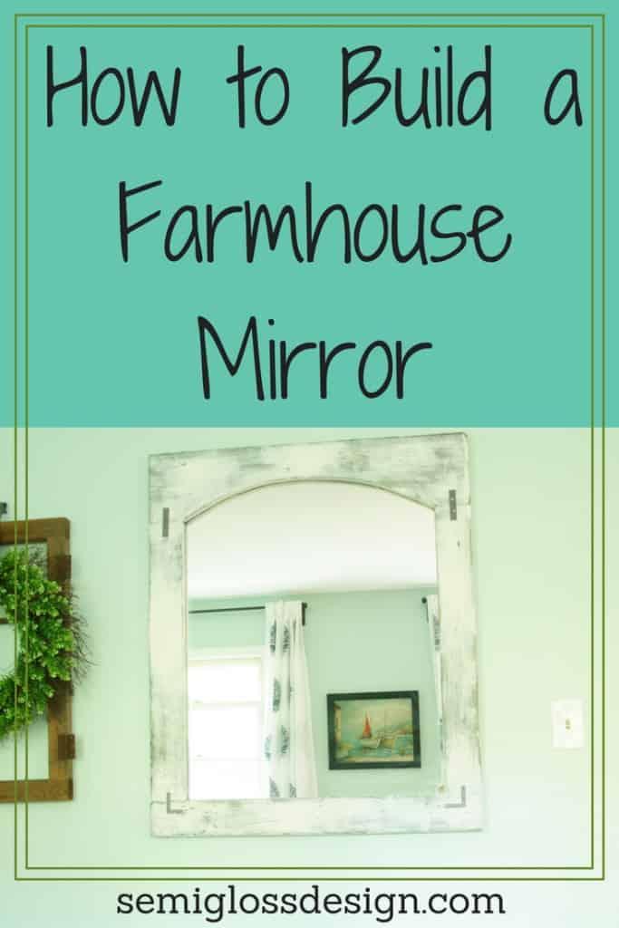 How to make a farmhouse mirror