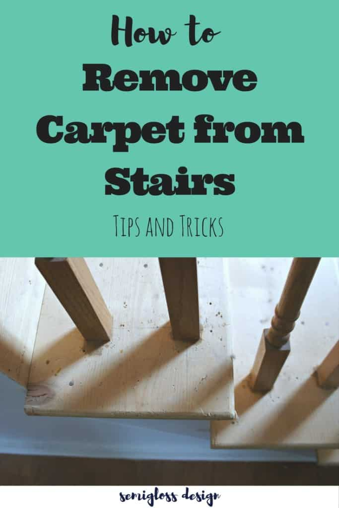 Tips For Removing Carpet From Stairs Semigloss Design
