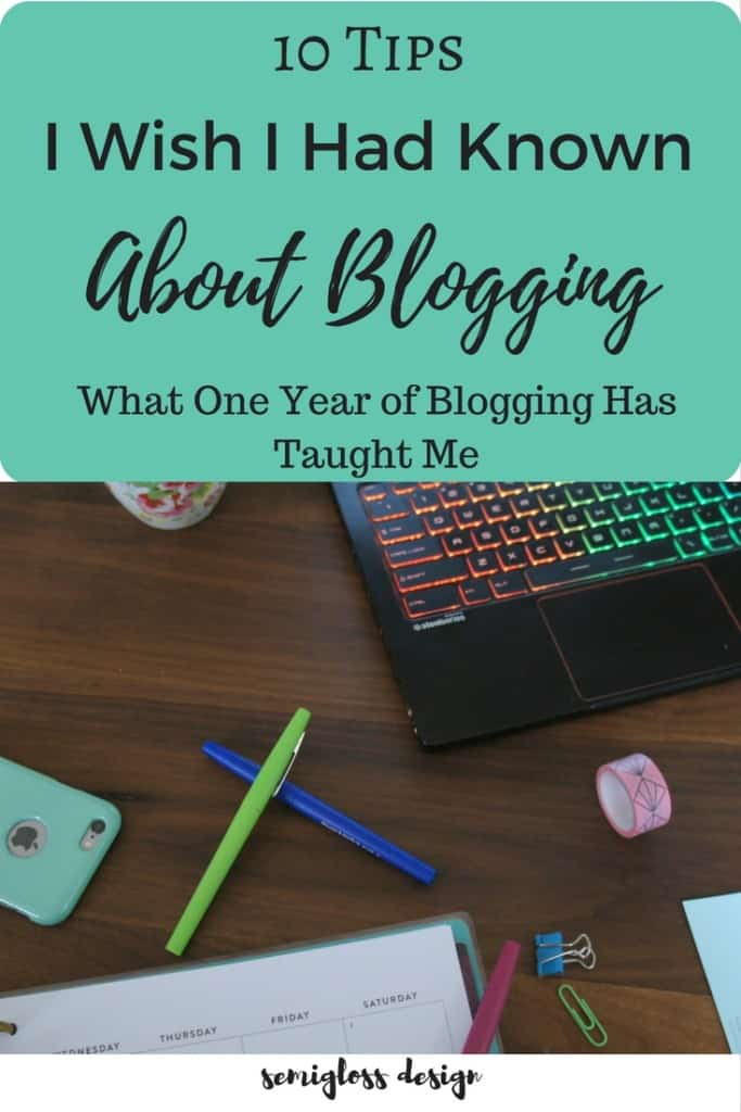 10 blogging tips that I wish I had known when I started blogging.