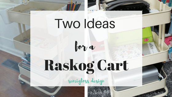 Two Raskog Cart Ideas to Organize Your Hobbies