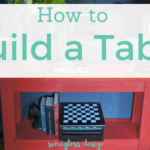 How to Build a Simple Table in Just a Few Hours