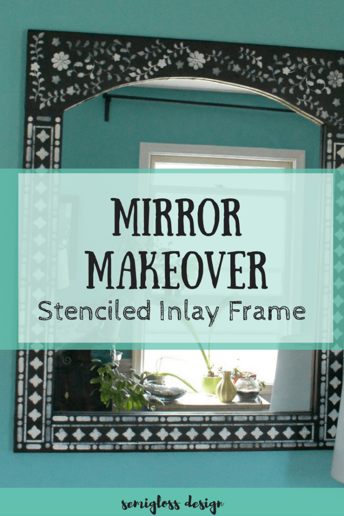 DIY mirror | mirror makeover | stenciled mirror frame | indian inlay stencil | wall decor | boho wall decor | mirror project | affordable mirror | painted mirror | wood mirror | update plain mirror | update old mirror