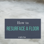 How to Resurface a Floor with Concrete