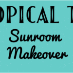 Tropical Tiki Sunroom Makeover Reveal Semigloss Design