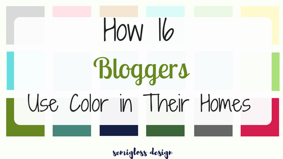 How 16 Bloggers Use Color In Their Homes
