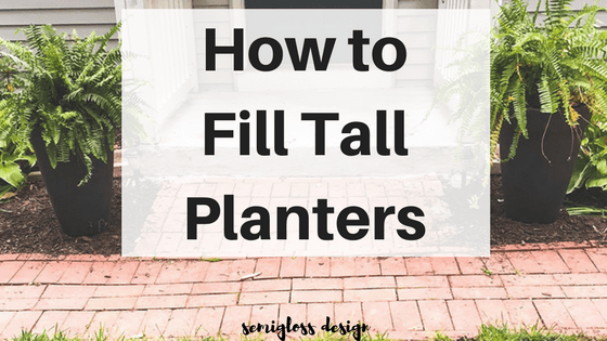 fill tall planters | fill tall pots | large planters | front door planters | planter hack | how to fill planters | what to put in planters