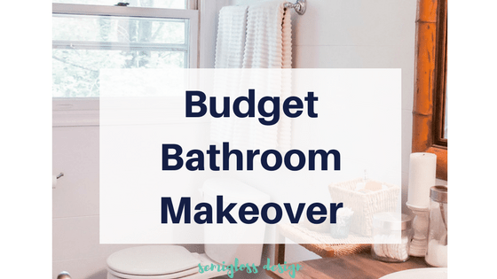 bathroom on a budget | update bathroom | cheap bathroom | DIY bathroom | farmhouse bathroom | bathroom makeover | simple bathroom makeover