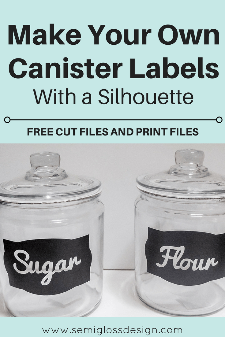 DIY Canister Labels with a Silhouette (with free cut files ...