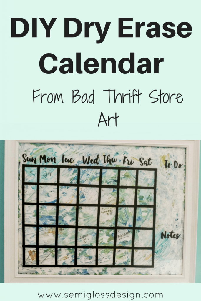 dry erase calendar from thrift store art
