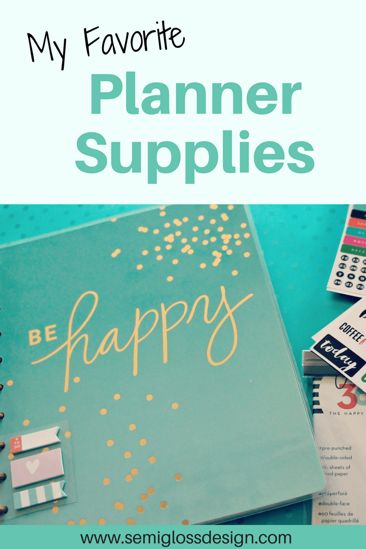Favorite Planner supplies