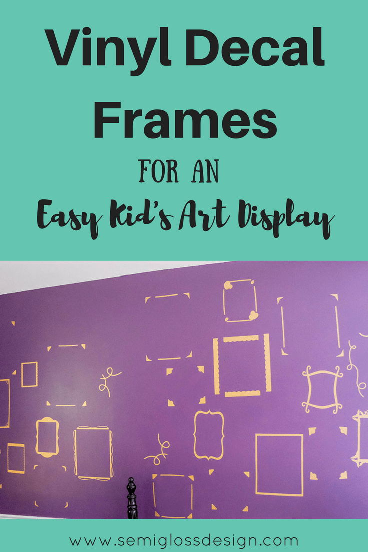 Make your own vinyl decal frames to make an easy kid's art display that's easy to change up as your little artist makes new masterpieces.