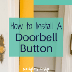 Learn How to Install a Doorbell Button