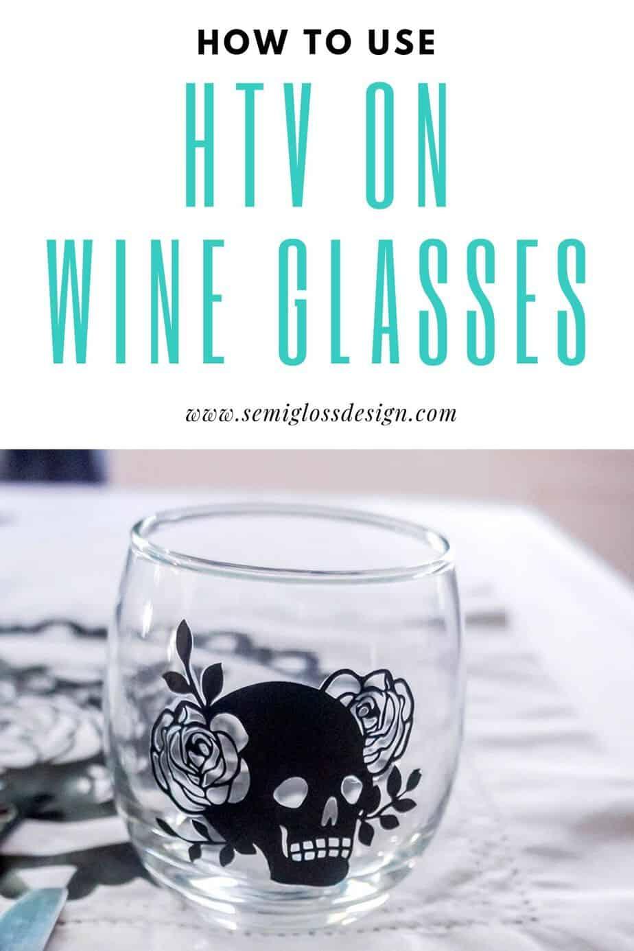 use htv on wine glasses