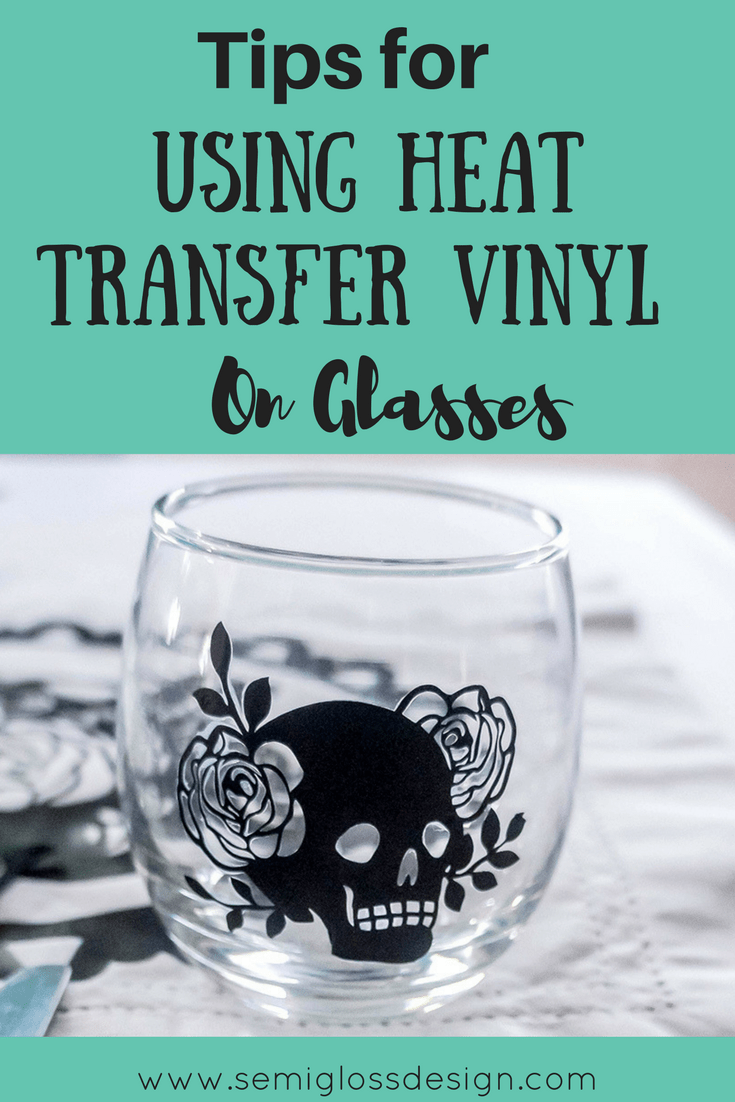 Did you know that you can use HTV on glasses? I'm sharing some tips to make using heat transfer vinyl on glasses and ceramics easier! htv on glasses | htv tips | heat transfer vinyl tips | htv project #htv #heattransfervinyl #silhouetteproject #vinyldecor