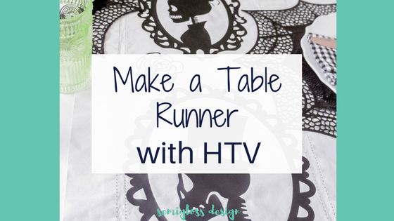 Make A Table Runner with Heat Transfer Vinyl