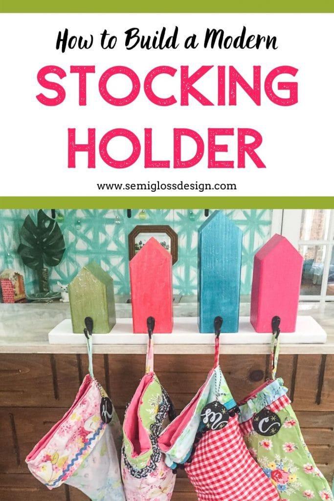 build modern stocking holder