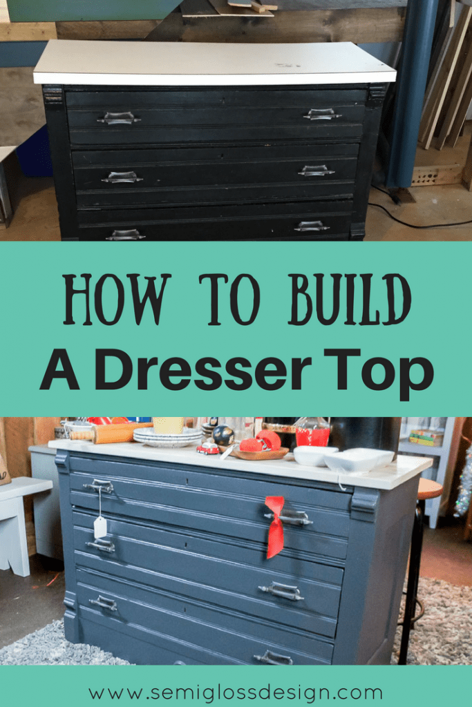 how to build top for dresser