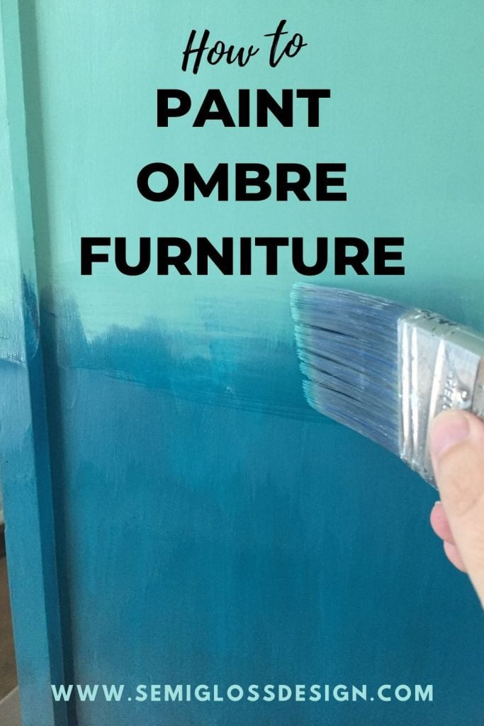 painted ombre furniture