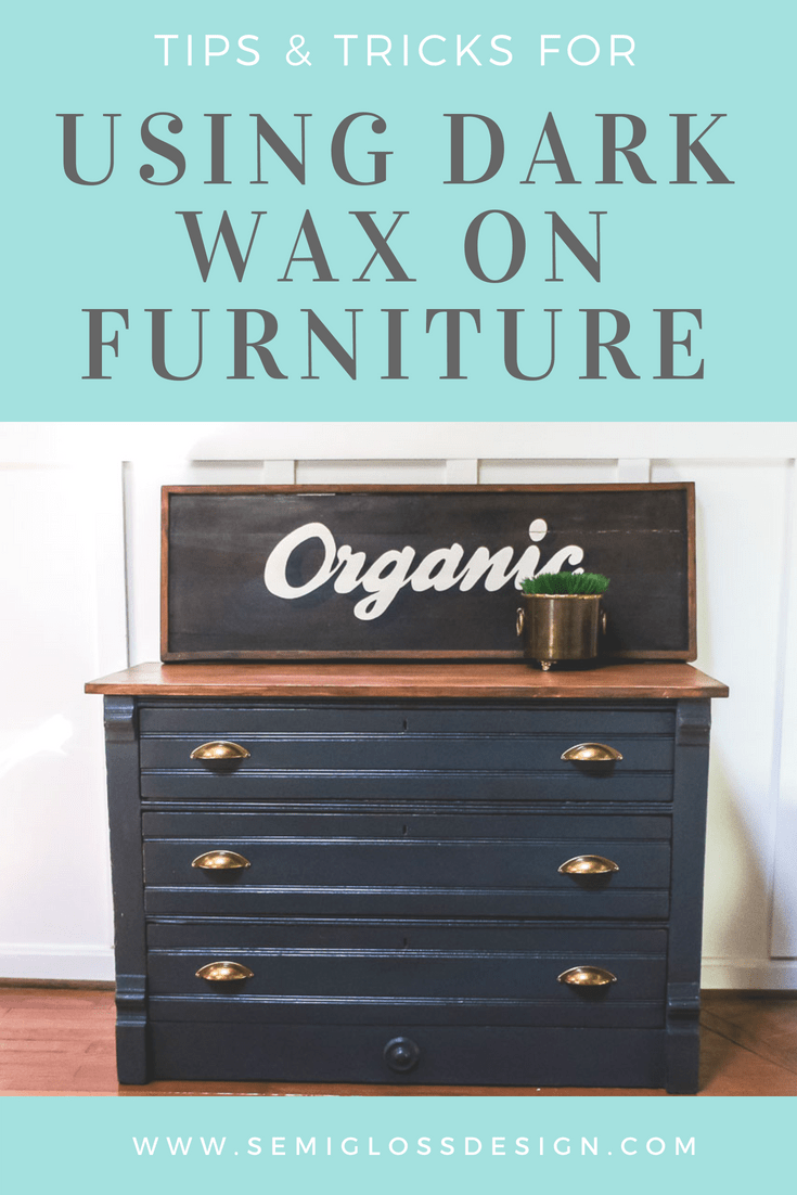 tips and tricks for using dark wax on furniture