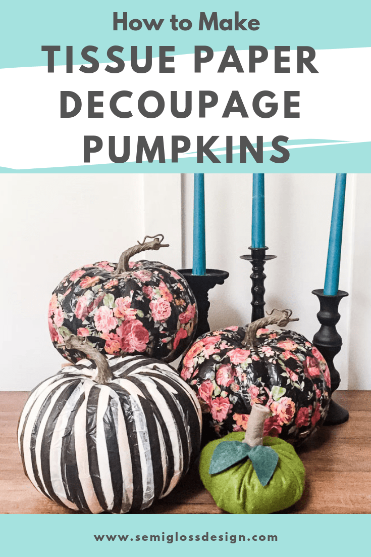 Easy to make tissue paper decoupage pumpkins
