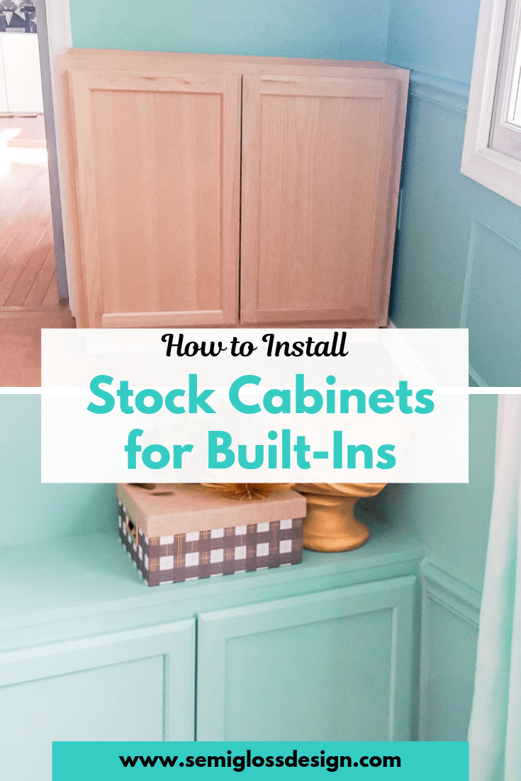 Install stock cabinets for built-ins