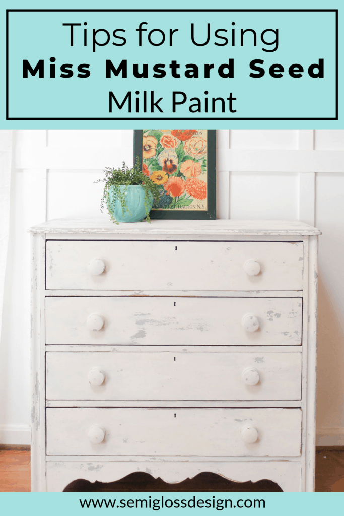 tips for using miss mustard seed milk paint