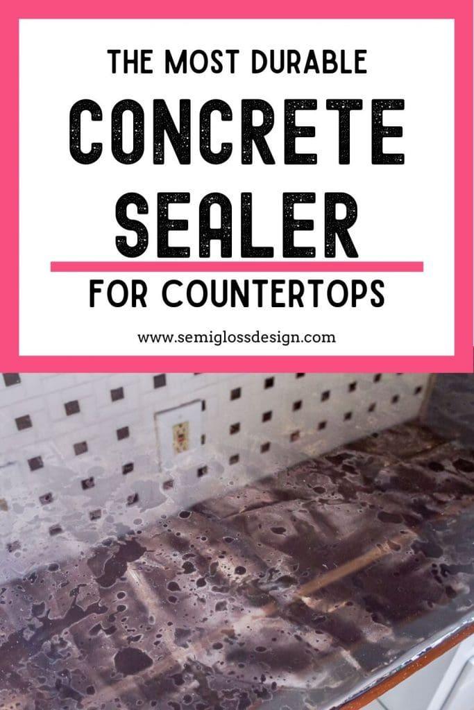 most durable concrete sealer