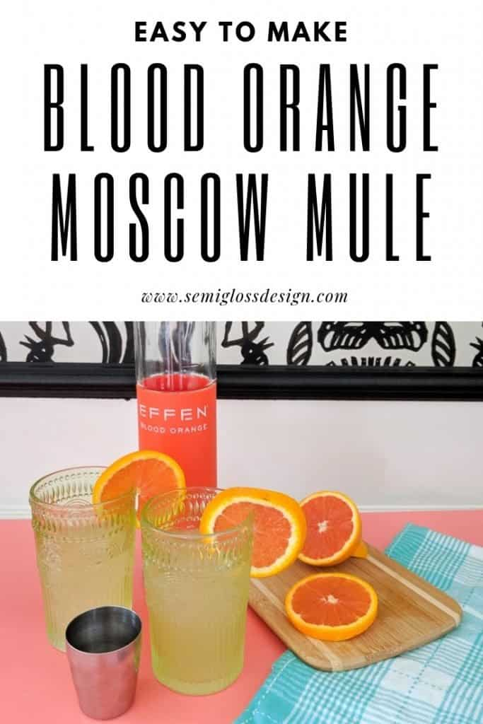 Simple to make blood orange Moscow mules