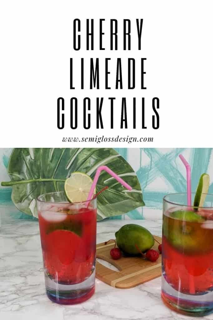 Recipe for cherry limeade cocktails.
