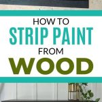 pin image - stripping paint from wood collage