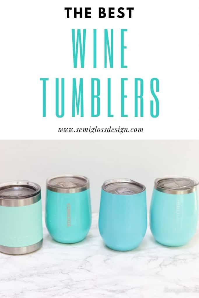 the best insulated tumblers for wine