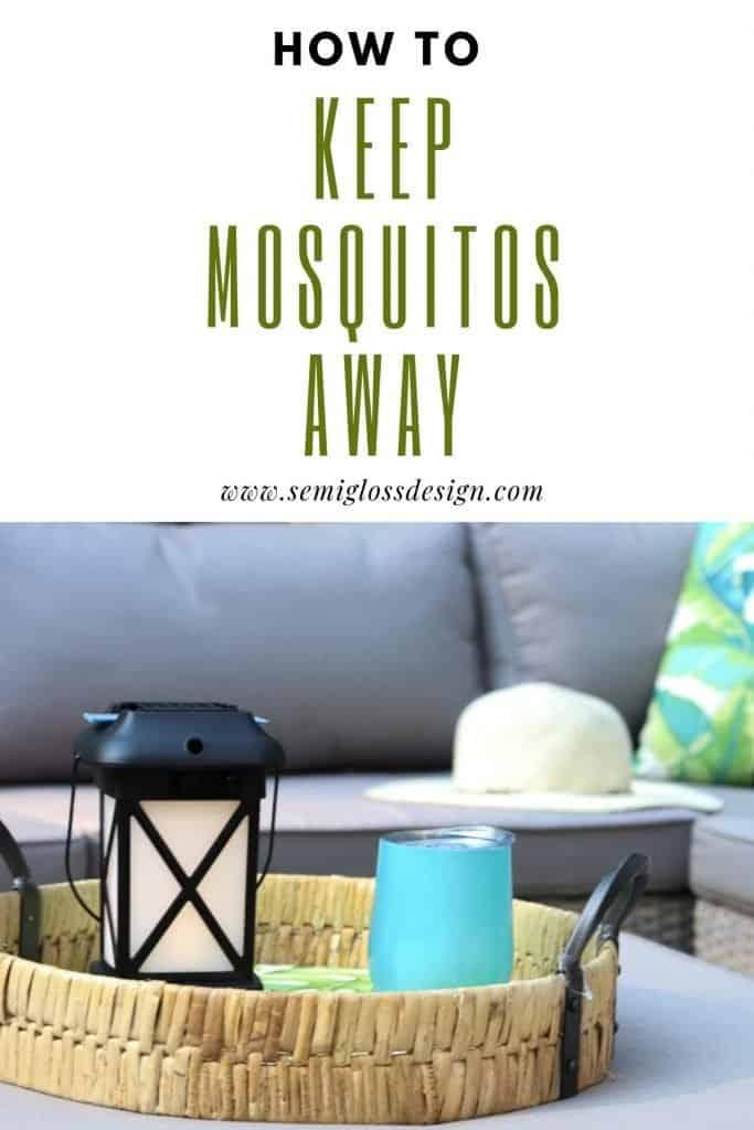 how to keep mosquitos away