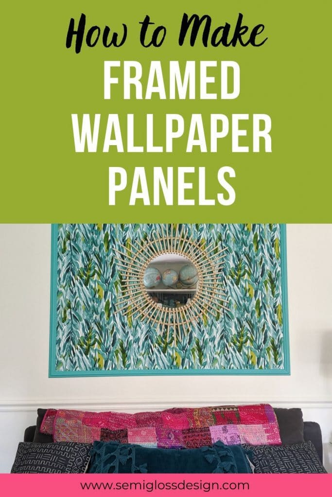 how to make framed wallpaper panels