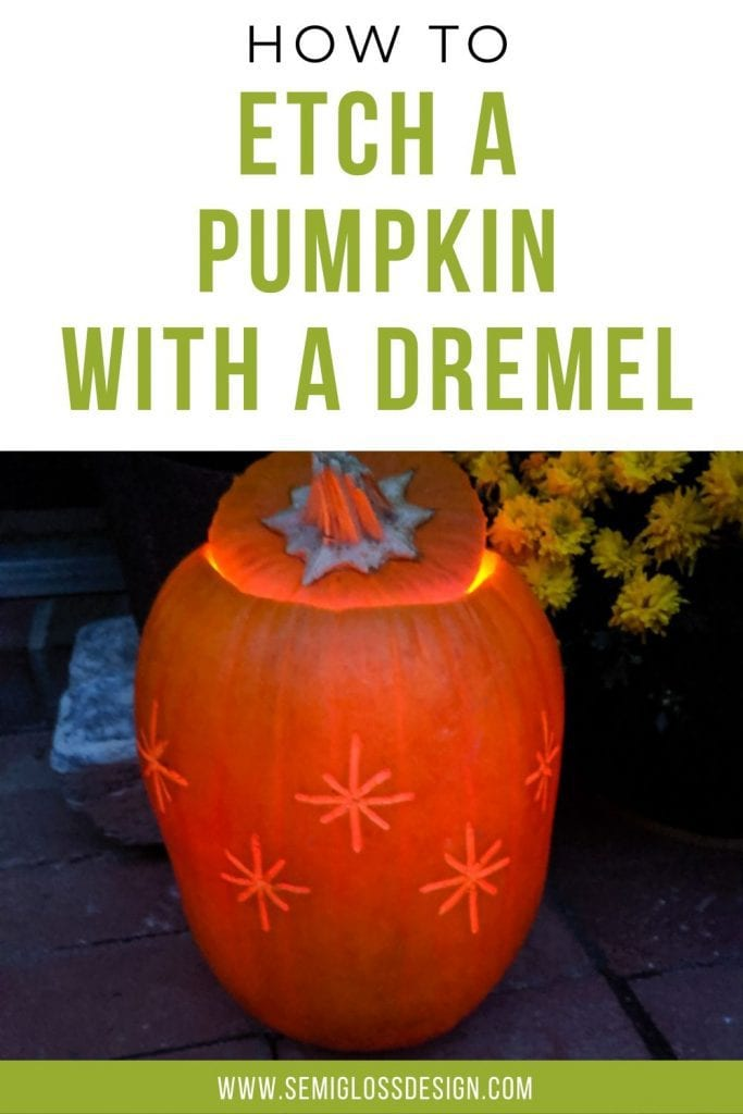 how to etch a pumpkin with a dremel