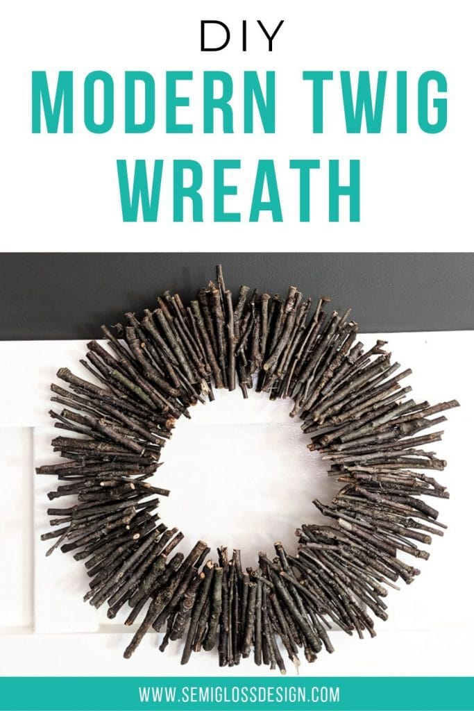 DIY modern twig wreath