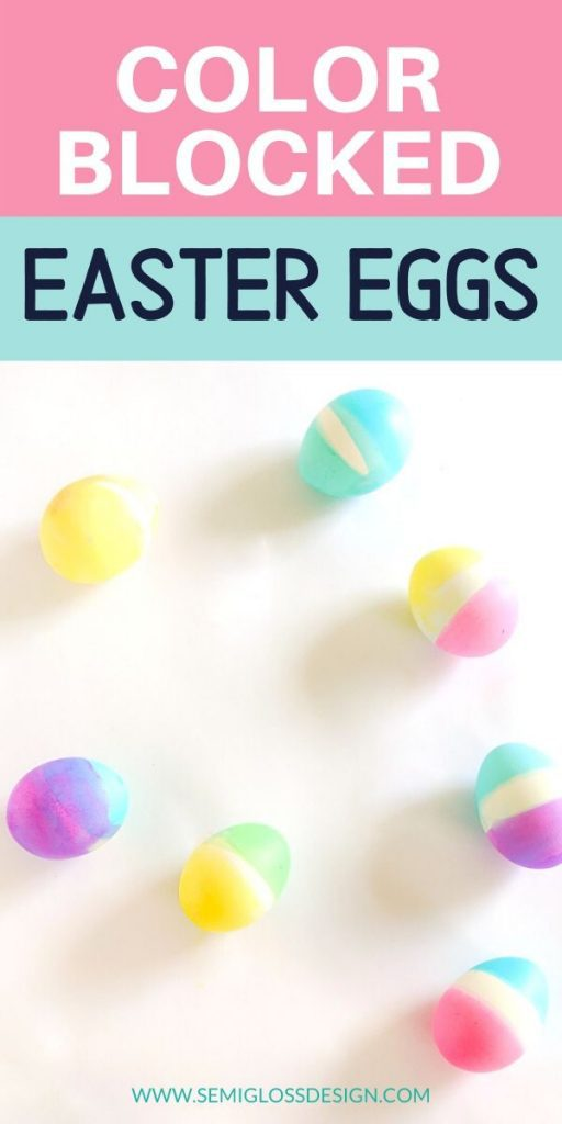 color blocked easter eggs