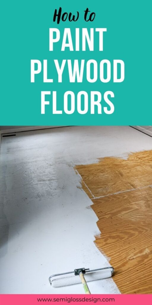 pin image - plywood floor being painted gray