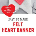 pin image - collage of felt banner with hearts and close up on heart