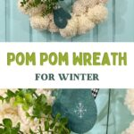 pin image - collage of pom pom wreath with mittens