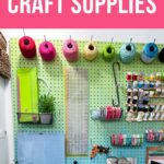 pin image - colorful pegboard with craft supplies