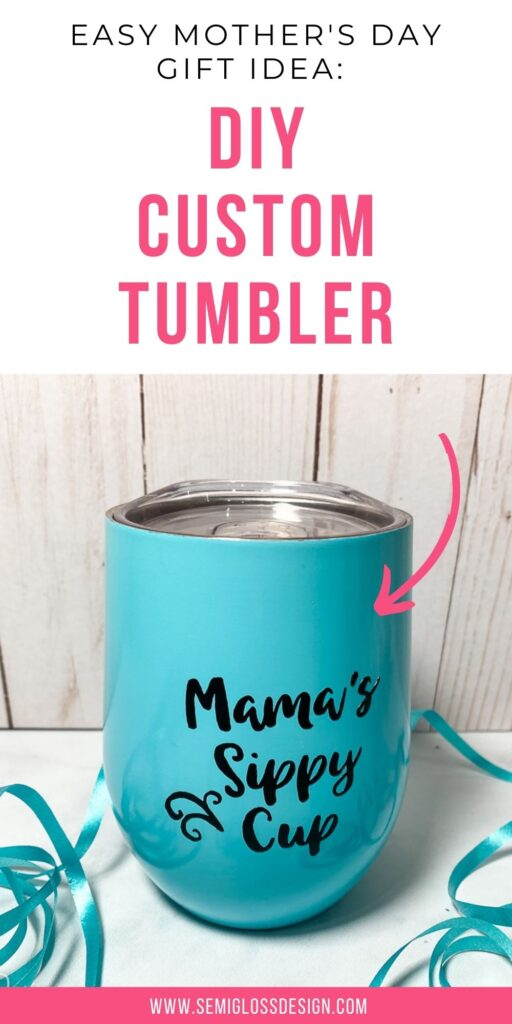 """teal insulated wine cup with """"mama's sippy cup"""" decal"""