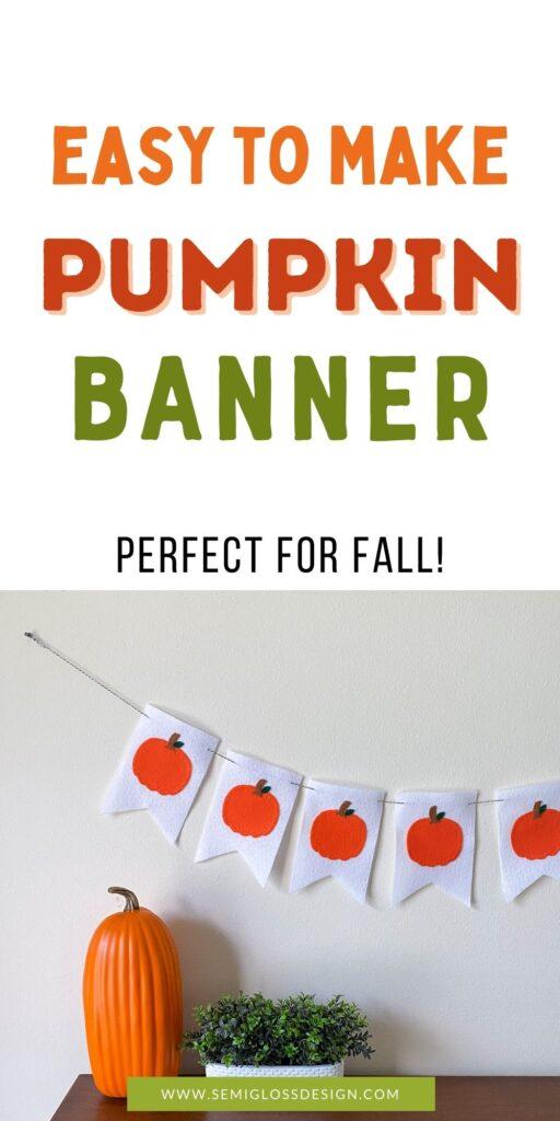 felt pumpkin banner with pumpkin